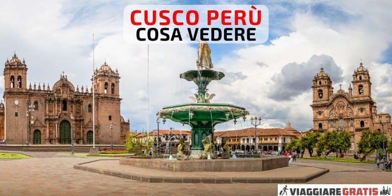 Cosa vedere a Cusco Peru