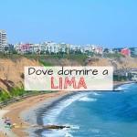Dove dormire a Lima Peru