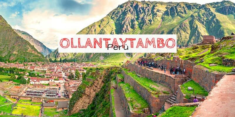 Visitare Ollantaytambo