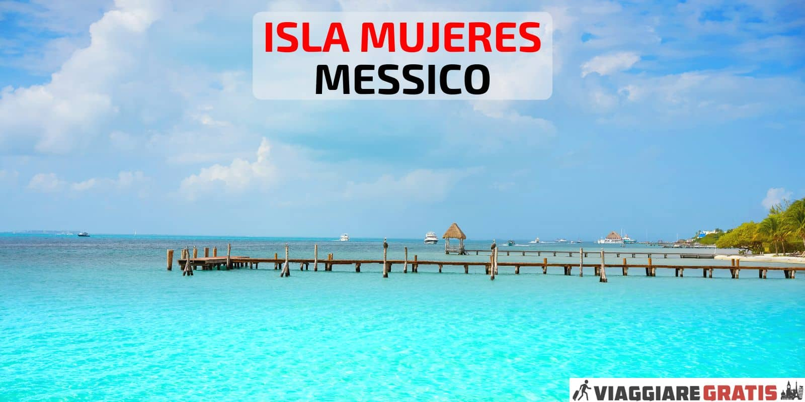 cosa vedere Isla Mujeres Messico
