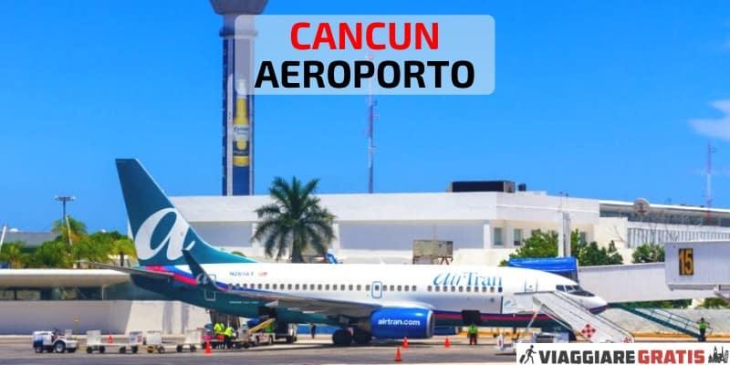 Aeroporto di Cancun CUN Messico