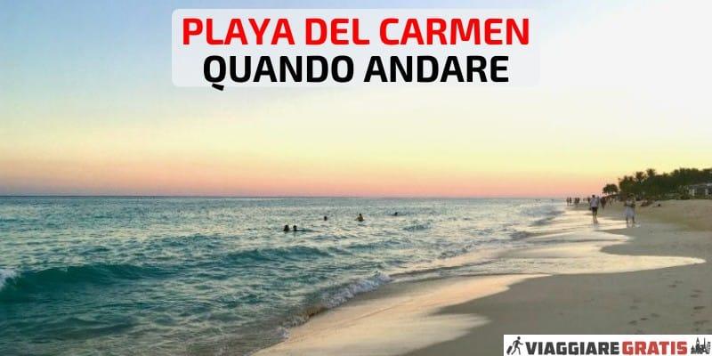 clima meteo Playa del Carmen quando andare