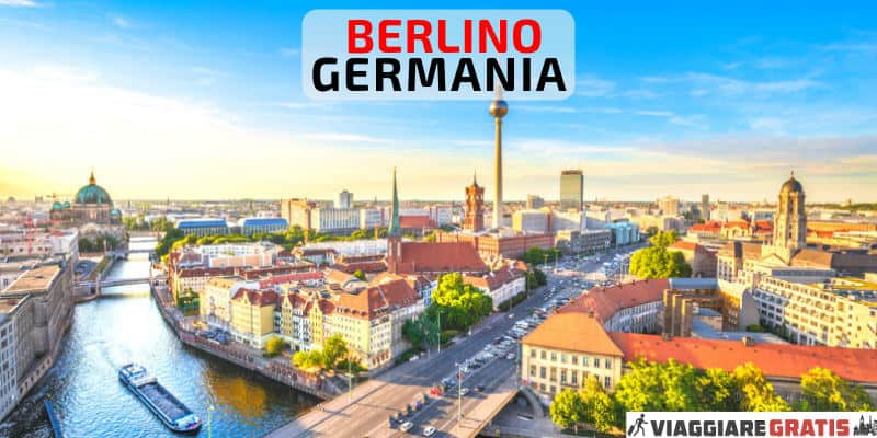 Cosa vedere a Berlino Germania