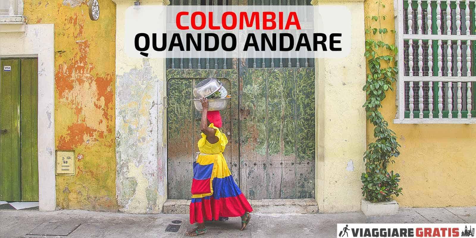 clima quando andare in Colombia