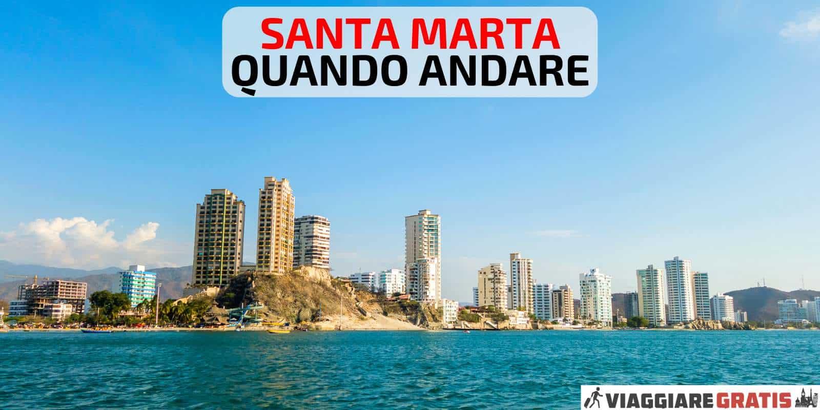 Previsioni meteo Santa Marta quando andare