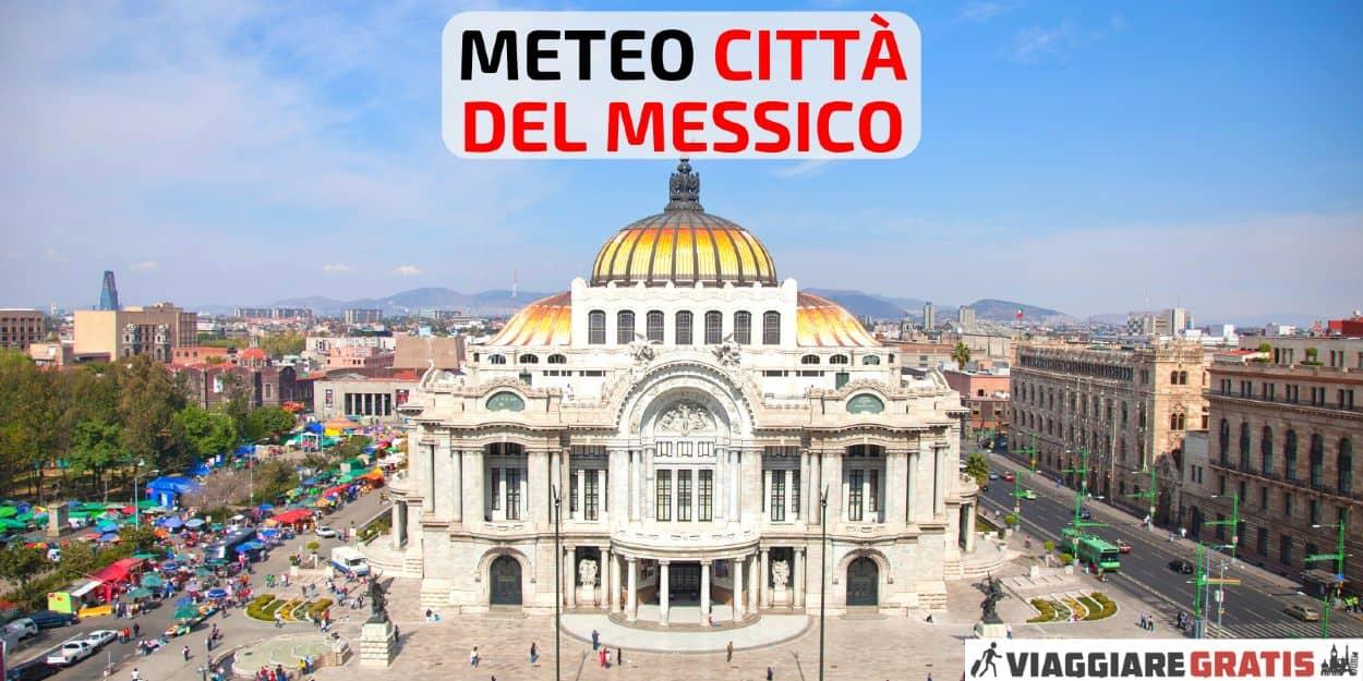 Meteo Citta del Messico