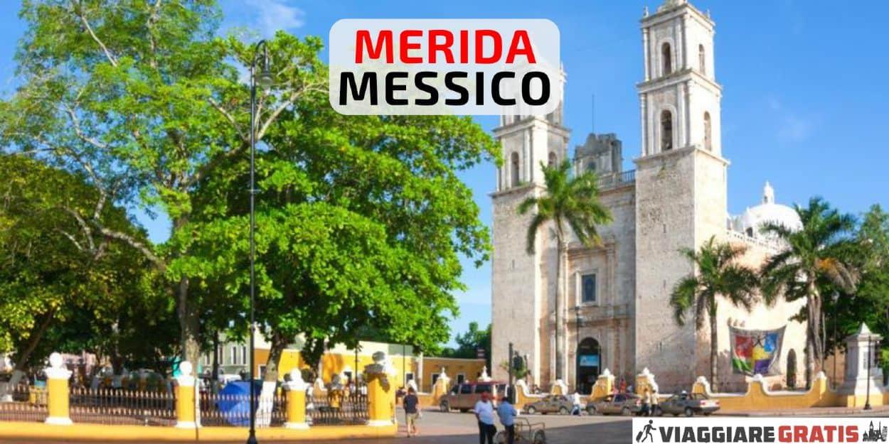 Merida Messico cosa vedere