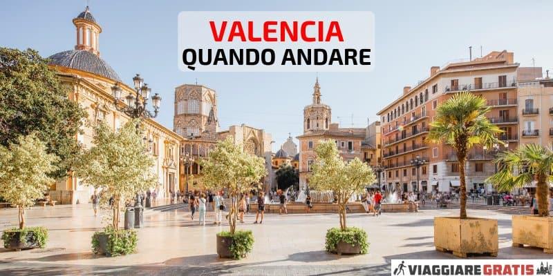 Meteo a Valencia quando andare