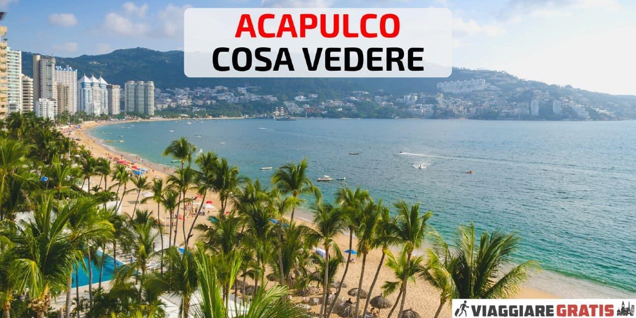 Acapulco cosa vedere