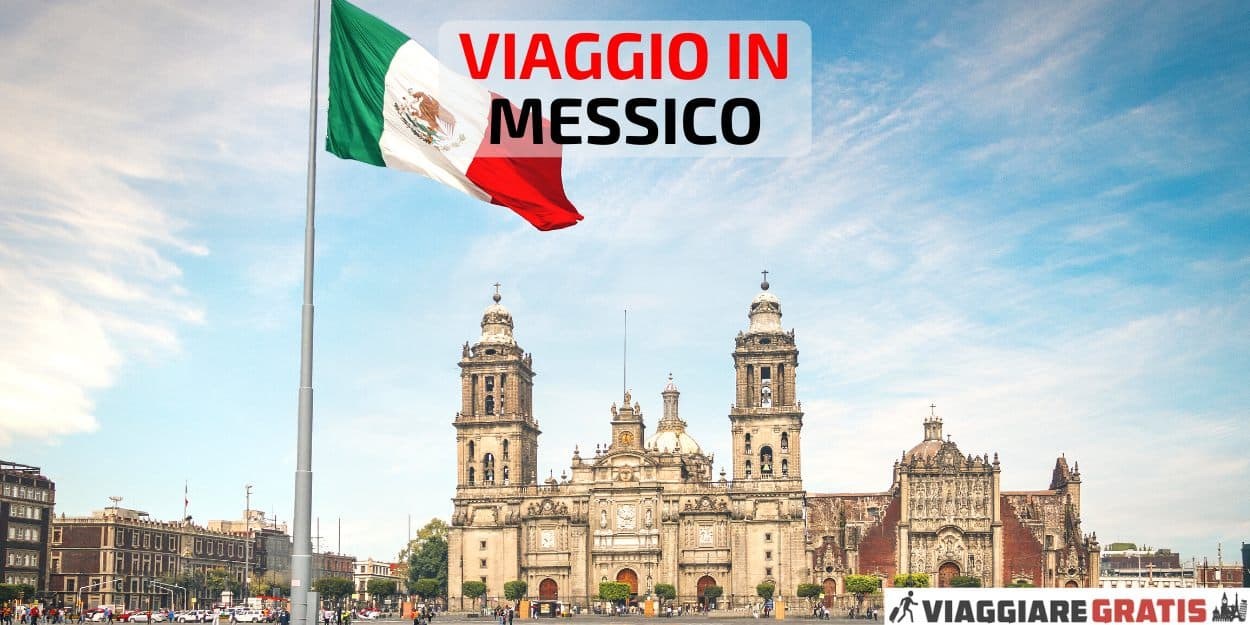 Organizzare viaggio in Messico
