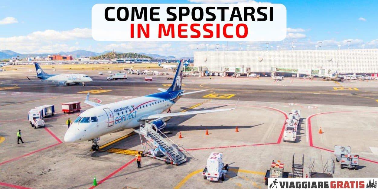 Trasporti voli spostarsi in Messico